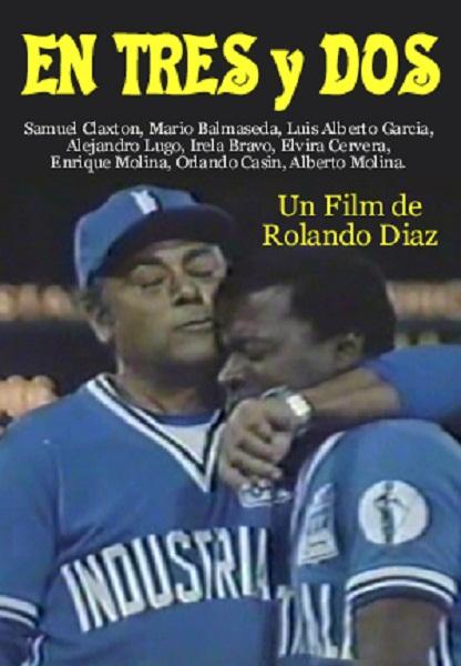 cartel de la pelicula cubana en tres y dos