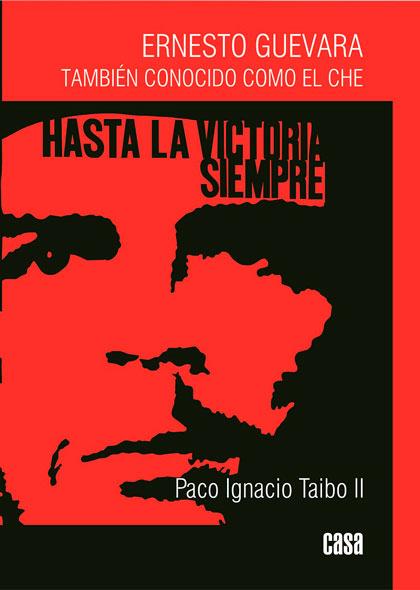 portada del libro Ernesto Guevara, también conocido como el Ché
